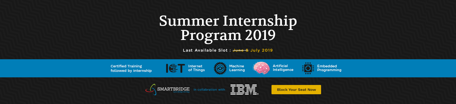 Summer Internship Program - 2019. Certified Training followed by Internship.