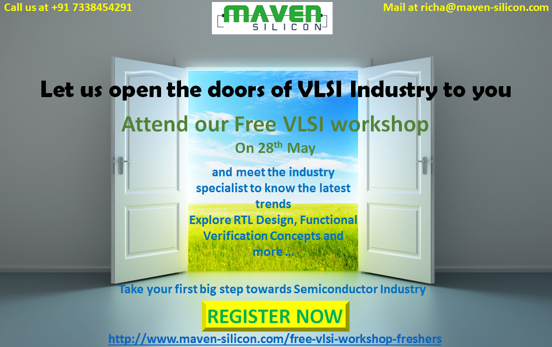 Register for the Free VLSI workshop at Maven silicon
